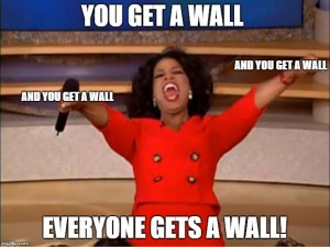 you get a wall